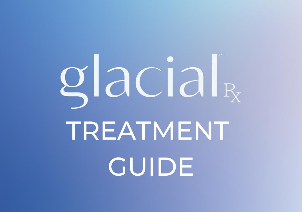 Glacial Rx Treatment Guide